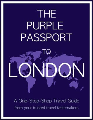 The Purple Passport to London