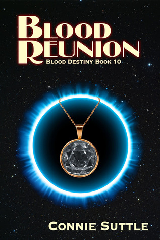 Blood Reunion by Connie Suttle
