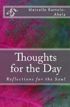 Thoughts for the Day: Reflections for the Soul