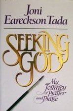 Seeking God by Joni Eareckson Tada