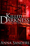 Killed by Darkness (Befallen Tides, #0)