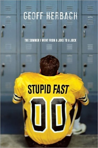 Stupid Fast by Geoff Herbach
