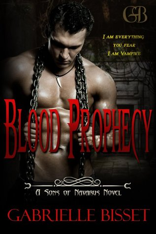 Blood Prophecy by Gabrielle Bisset