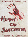 Heart of Suffering (Winston & Churchill, #3)
