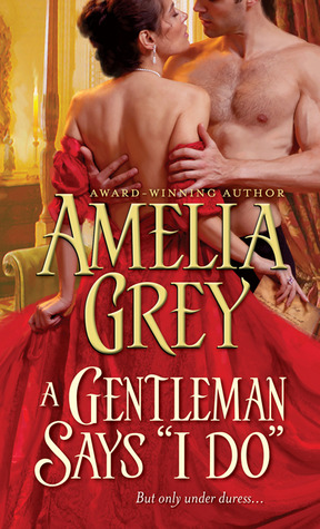 "A Gentleman Says ""I Do"" (The Rogues' Dynasty #5)"