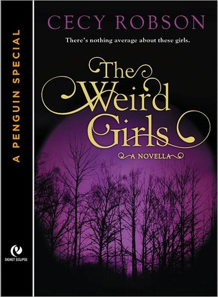 Quickie Review: The Weird Girls: A Novella by Cecy Robson