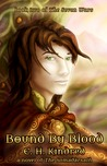 Bound By Blood: A Novel of The Somadàrsath (The Seven Wars, # 2)