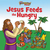Jesus Feeds the Hungry (The Beginner's Bible)