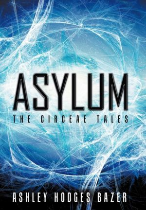 Asylum by Ashley Hodges Bazer