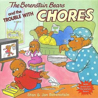 The Berenstain Bears and the Trouble with Chores [With Press-... by Stan Berenstain