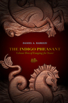 The Indigo Pheasant: Volume Two of Longing for Yount
