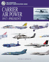 Carrier Airpower: 1917-Present