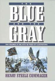 Free online download The Blue and the Gray by Henry Steele Commager PDF
