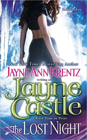 The Lost Night (Rainshadow, #1) by Jayne Castle
