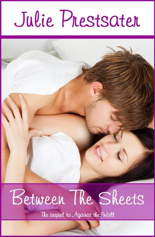 Between The Sheets (Against The Wall #2)