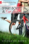 Smart boys and fast girls (A Girlfriend's Guide to boys)