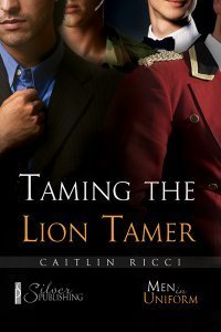 Taming The Lion Tamer by Caitlin Ricci