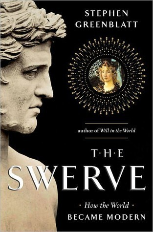 The Swerve - Stephen Greenblatt