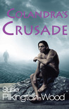 Colandra's Crusade by Susie Pilkington-Wood