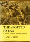 The Spotted Hyena by Hans Kruuk