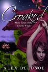 Croaked (Witch Tales #2)