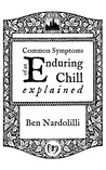 Common Symptoms of an Enduring Chill Explained