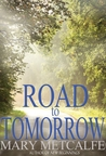 Road to Tomorrow (Look to the Future, #3)