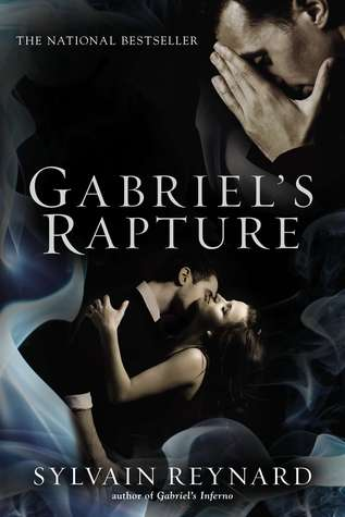 Gabriel's Rapture by Sylvain Reynard