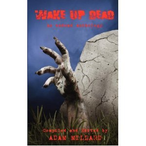 Wake Up Dead - An Undead Anthology