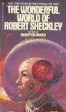 The Wonderful World of Robert Sheckley