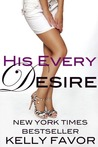 His Every Desire by Kelly Favor