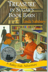 Treasure in Sugar's Book Barn  (Bailey Fish Adventures, #8)