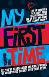 My First Time by Phil Growick