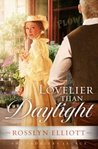 Lovelier Than Daylight (Saddler's Legacy #3)