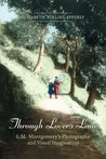 Through Lovers Lane: L.M. Montgomery's Photography and Visual Imagination