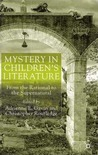 Mystery in Children's Literature: From the Rational to the Supernatural