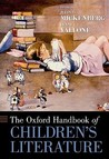 The Oxford Handbook of Children's Literature (Oxford Handbooks)