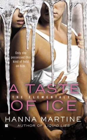 A Taste of Ice (The Elementals) Hanna Martine