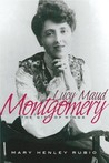 Lucy Maud Montgomery by Mary Henley Rubio