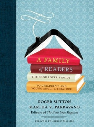 A Family of Readers by Roger Sutton