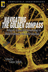 Navigating the Golden Compass: Religion, Science & Daemonology in Philip Pullman's His Dark Materials