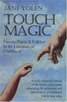 Touch Magic by Jane Yolen