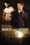 When I Say When by Tia Fielding