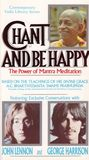 Chant and Be Happy: The Power of Mantra Meditation