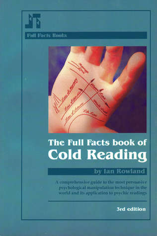 The Full Facts Book of Cold Reading by Ian Rowland