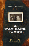 A Way Back to You
