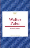 Walter Pater (Writers and Their Work)