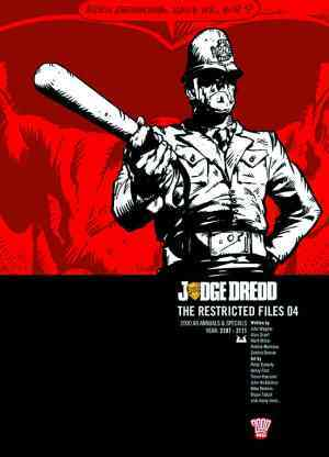 Judge Dredd: The Restricted Files 04 Judge Dredd: The Complete Case Files + The Restricted Files+ The Daily Dredds