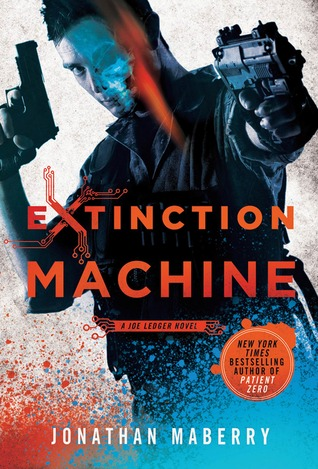 Extinction Machine by Jonathan Maberry