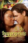Wildly Inappropriate (Devilish De Marco Men, #2)